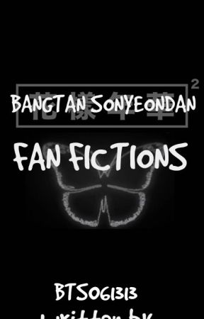 Bangtan Sonyeondan (Fanfictions) by bttrstrwberrywp