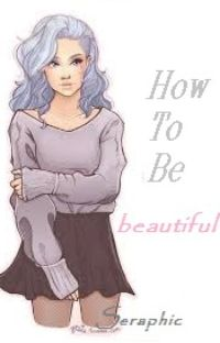 How To Be Beautiful cover