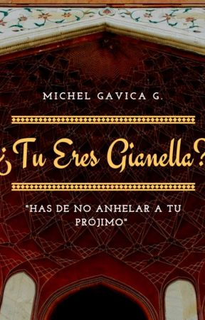 ¿TU ERES GIANELLA? by MICHELGAVICA