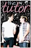 The Tutor » Ziall AU ✔ cover