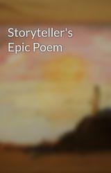 Storyteller's Epic Poem by newpoet