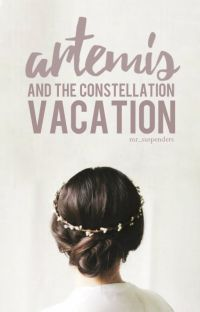 Artemis and the Constellation Vacation (#OnceUponNow) cover