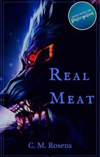 Real Meat [Complete First Draft] cover
