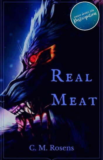Real Meat [Complete First Draft]