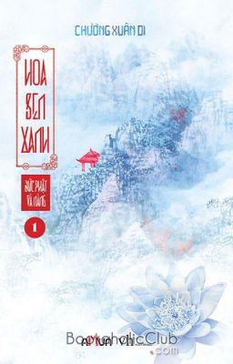 Đức Phật và Nàng: Hoa sen xanh ( Full) _Chương Xuân Di_