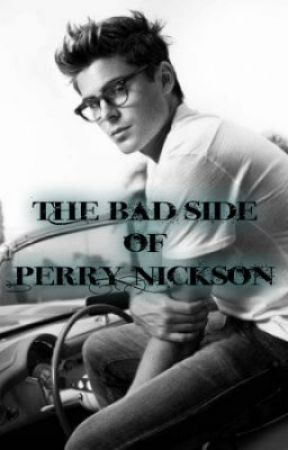 The Bad Side of Perry Nickson by mypencil1223