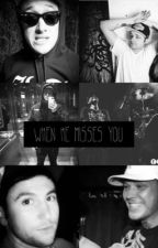 When He Misses You. (Hollywood Undead Preference) by babsent