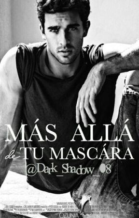 Más Allá De Tu Máscara  by Anyar28