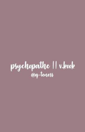 Psychopathe || v.kook by q-teness