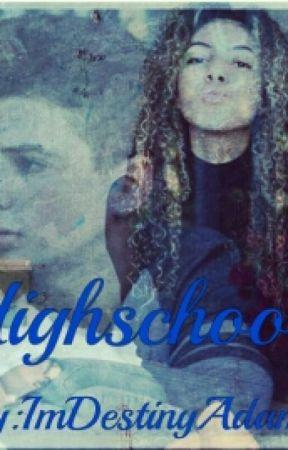 HighSchool (New Series) by ImPrincessDesii