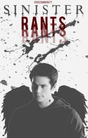 Sinister • Rants by VoidCommunity