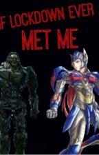 If Lockdown Ever Met Me by ShadowMaster93