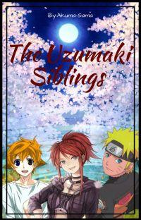 The Uzumaki Siblings (Sequel To Naruto Has A Sister?) cover