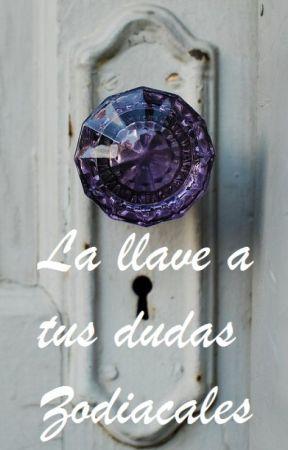 La llave a tus dudas zodiacales by RoyalMistery