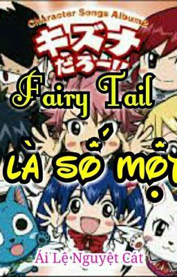 Đọc truyện [Full] Fairy Tail Là Số Một
