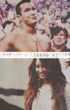 Love of a Legend Killer (Randy Orton/OC) by sithrollins