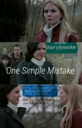 One Simple Mistake by inlovewlanaparrilla