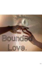 Bounded Love. (Daryl Dixon Love Story)  by Katdixon6