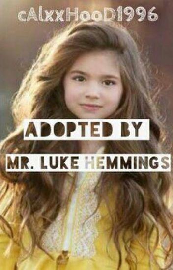 Adopted By Mr.Luke Hemmings