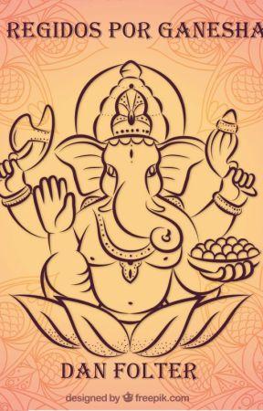 Regidos Por Ganesha (em reformulação) by DanielMartins303