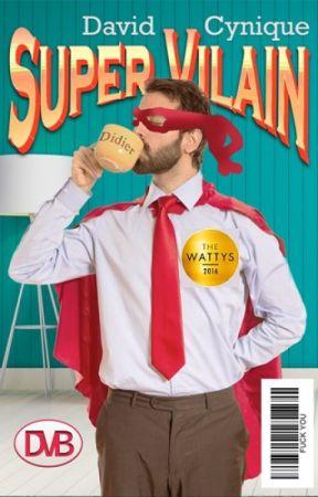 Super Vilain ~ version WP by DavidCynique