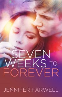 Seven Weeks to Forever (A Love Story) cover