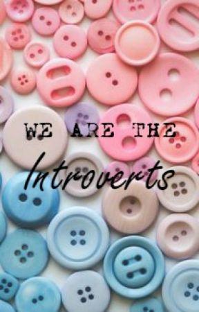 #WeAreTheIntroverts by WeAreTheIntroverts