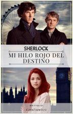 Mi Hilo Rojo del Destino (Sherlock) de CoraIzumi123