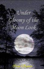 Under gloomy of the moon look by iranzaorock