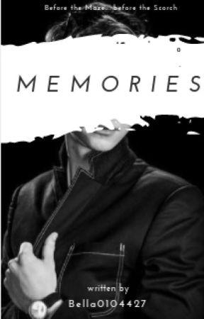 Memories (Newt X Reader) by Bella0104427