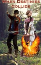 When Destinies Collide (A Narnia/Merlin crossover) by SherlockedNarnian