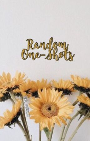 Random One-Shots  by Owl_fandom17