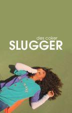 Slugger by Optimusly