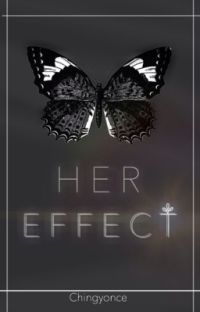 Her Effect [COMPLETE] cover