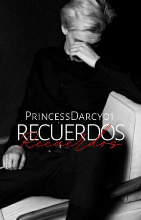 RECUERDOS by Princessdarcy01