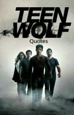 Teen Wolf Quotes by shannonaverywdw