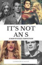 It's not an S // Superman by LondonaLozzy