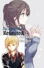 Reunited (Kurapika X Reader) / Complete\ by Glory-chan