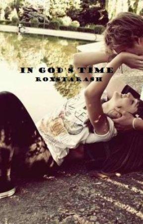 In God's Time by roxstarash