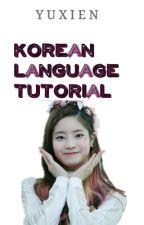 Korean Language Tutorial  by YuxienHera