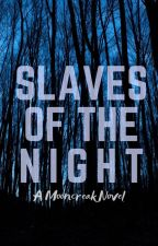 Slaves of the Night by Jabooker