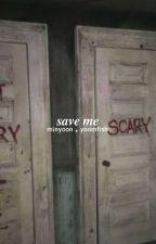 save me by yoomfish