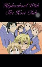 Highschool with the Host Club (host club x reader)  (COMPLETED)  by nerds_need_love_too