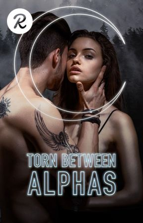 Torn Between Alphas (Selling Myself To The Alpha) by mizpanda
