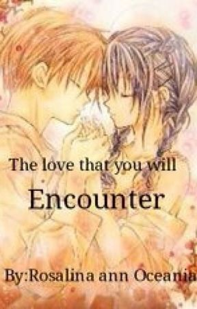 THE LOVE THAT YOU ENCOUNTER by trisha1974