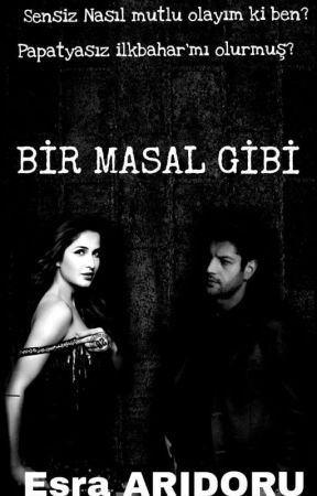 BİR MASAL GİBİ  by Esra52hazer
