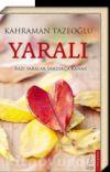 """Kahraman Tazeoğlu Sözleri  """"Yaralı""""      cover"""