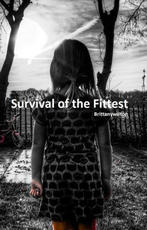 Survival of the Fittest by BrittanyWilton