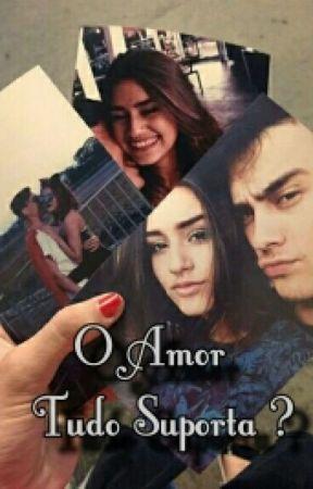 O Amor Tudo Suporta? by larissahellen_g