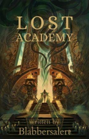 Lost Academy  by Blabbersalert